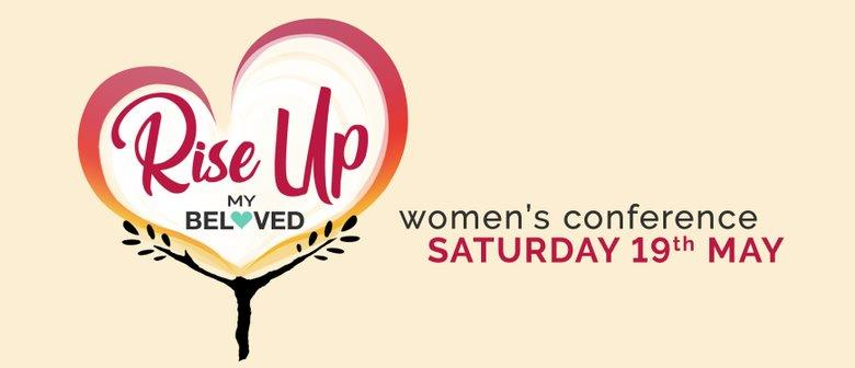 Rise Up My Beloved Women's Conference – 19 May 2018