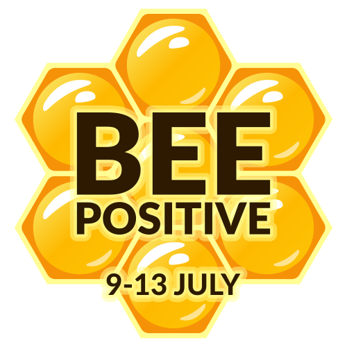 Bee Positive – July 9 - 13